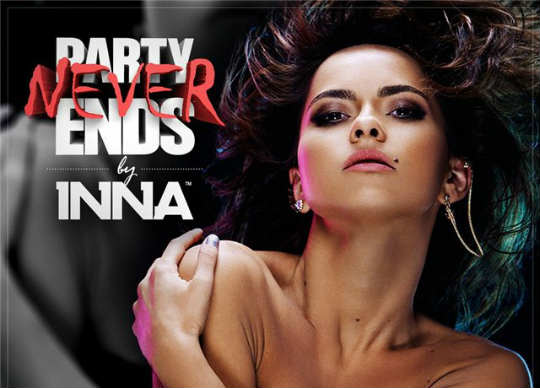 INNA - Party Never Ends / 2013 Full Albom