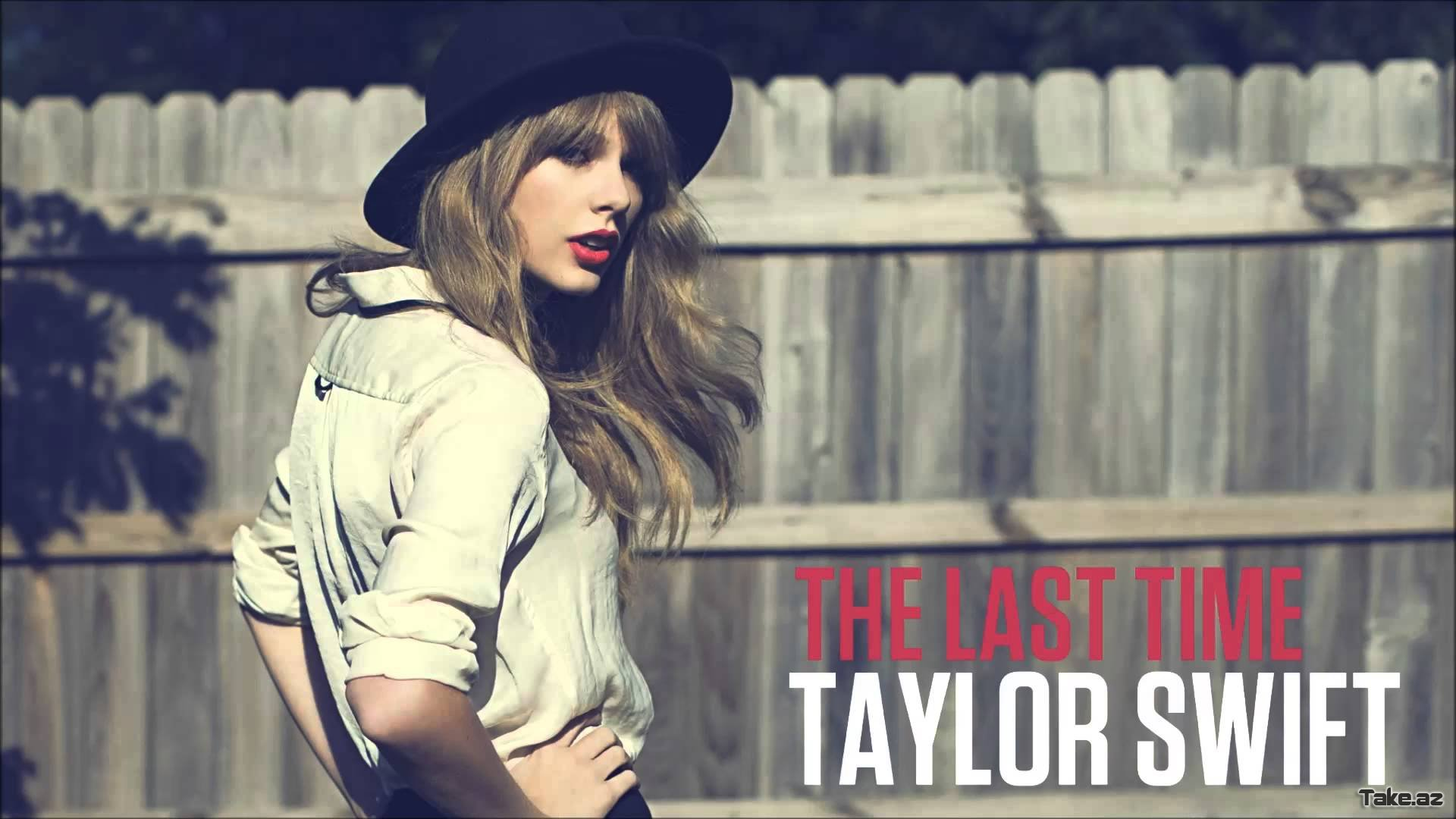 Taylor Swift ft. Gary Lightbody - The Last Time