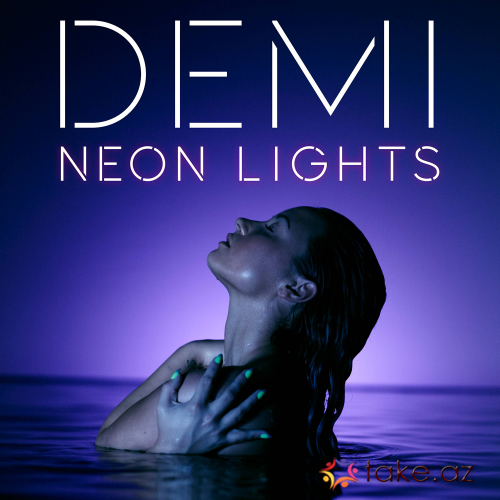 Demi lavato - Neon lights