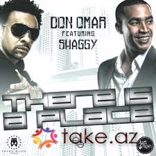 Don Omar feat Shaggy-There is  place (2014 mp3 )