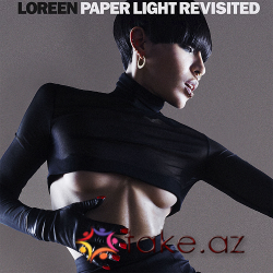 Loreen-Paper light revisited (2015 mp3)