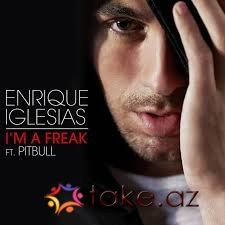 Enrique Iglesias feat Pitbull-Im a freak (2015 mp3)