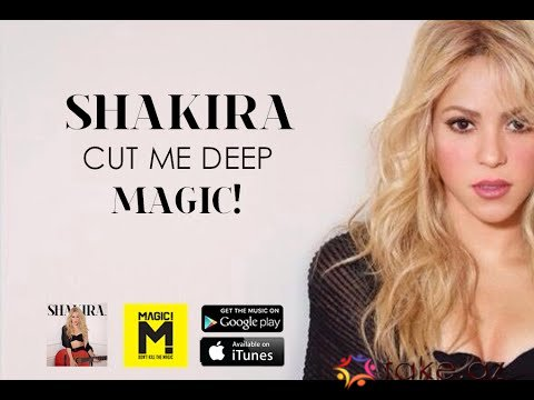 Shakira feat Magic-Cut me deep (2015 mp3)