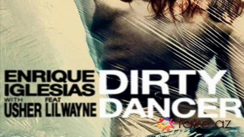 Enrique İglesias feat Usher-Dirty dancer (mp3 remix 2015)