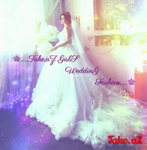 ♕....Take.aZ GirL WeddiNG FasHioN....♕