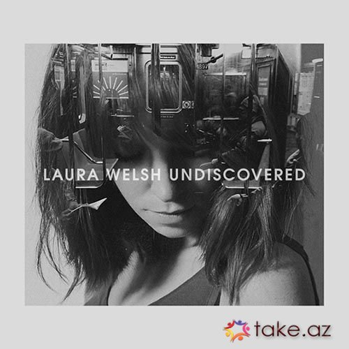 Laura Welsh - Undiscovered (2015 mp3)