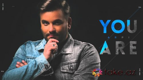 Arpi-You are (2015 mp3)