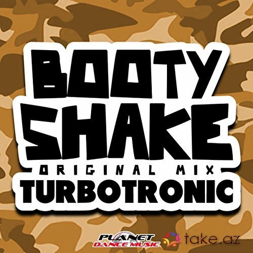 Turbotronic - Booty Shake (2016 mp3)
