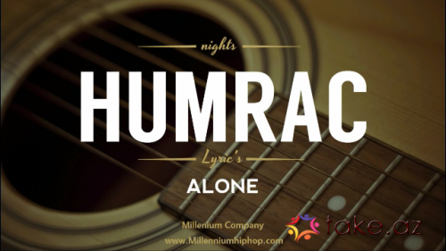 "Humrac Alone ""Official Music "" 2016"